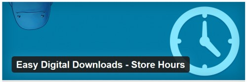 Easy Digital Downloads - Store Hours